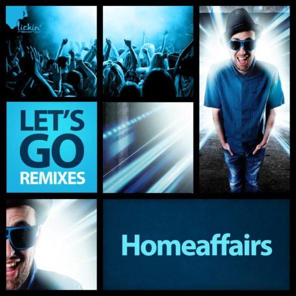 homeaffairs - lets go-remixes-web