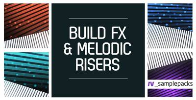 Loopmasters released Build Fx & Melodic Risers