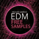 HighLife-Samples-EDM-Free-Samples