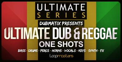 Loopmasters released Dubmatix - Ultimate Dub & Reggae One Shots