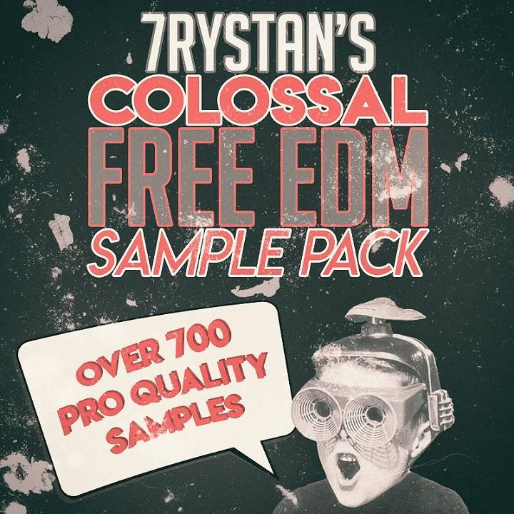 7rystan's Colossal FREE EDM Sample Pack
