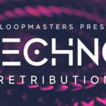 Loopmasters released Techno Retribution_5d83a7c9dc7dd.jpeg