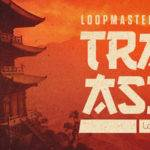 Loopmasters released Trap Asia_5dc9632bca8bb.jpeg