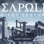 Loopmasters released Neapolis Ambient Textures_5e206628179e6.jpeg