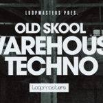 Loopmasters released Old Skool Warehouse Techno_5e172bb89b5f5.jpeg