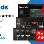 Eventide Fan Favourite Plugins Sale_5e4532d483203.jpeg