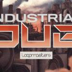 Loopmasters released Industrial Dub_5e7caf2cb6317.jpeg