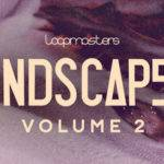 Loopmasters released Landscapes 2_5f5a2b3e77a11.jpeg