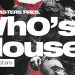 Loopmasters released Wh0's House_60b8dd8fcce2b.jpeg